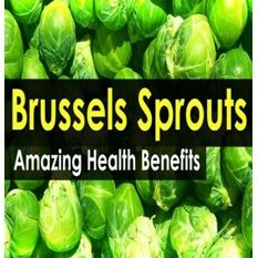 Brussel Sprouts Benefits article